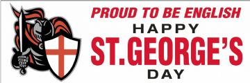 Proud to be English St. Georgeâs Day banner